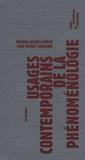 Jean-Michel Salanskis et François-David Sebbah - Usages contemporains de la phénoménologie.