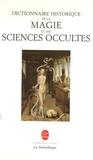 Jean-Michel Sallmann - Dictionnaire historique de la magie & des sciences occultes.