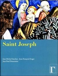 Jean-Michel Sanchez et Jean-François Froger - Saint Joseph, image du Père.