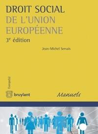 Jean-Michel Servais - Droit social de l'Union européenne.