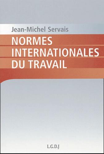 Jean-Michel Servais - Normes internationales du travail.