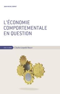 Jean-Michel Servet - L'économie comportementale en question.
