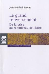 Galabria.be Le grand renversement - De la crise au renouveau solidaire Image