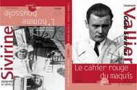 Jean-Michel Sivirine et Claude Sivirine - Le cahier rouge du maquis, journal de résistance suivi de L'homme boussole, témoignages.