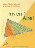 Jean-Michel Slowik - Invent'Aire !.