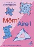 Jean-Michel Slowik et Jean-Philippe Deledicq - Mêm'Aire !.