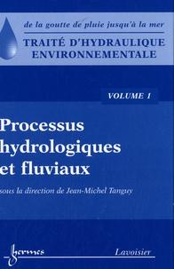 Traité dhydraulique environnementale - Volume 1, Processus hydrologiques et fluviaux.pdf