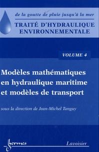 Traité dhydraulique environnementale - Volume 4, Modèles mathématiques en hydraulique maritime et modèles de transport.pdf