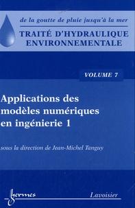 Traité dhydraulique environnementale - Volume 7, Applications des modèles numériques en ingénierie.pdf