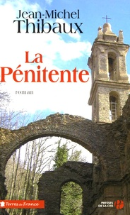 La Pénitente - Jean-Michel Thibaux pdf epub
