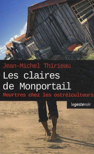 Jean-Michel Thirieau - Les claires de Monportail.