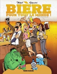 Jean-Michel Thiriet et Philippe Bercovici - Bière pour tout le monde ! Ou presque....