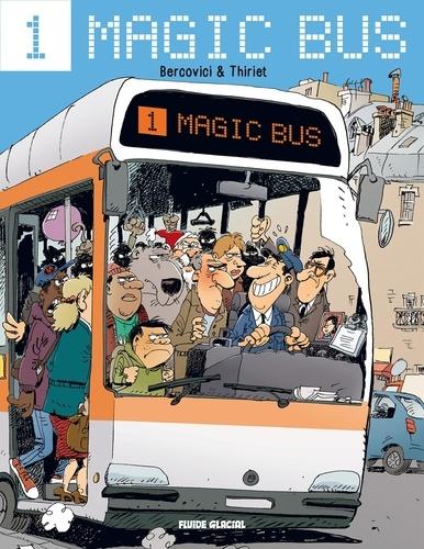 Magic bus Tome 1