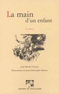 Jean-Michel Touche - La main d'un enfant.