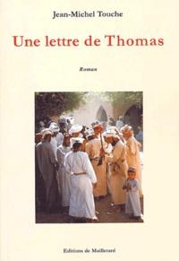 Jean-Michel Touche - Une lettre de Thomas.