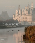 Jean-Michel Turpin - Chambord - Cinq siècles de mystère.