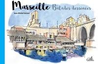 Jean-Michel Ucciani - Marseille, balades dessinées.