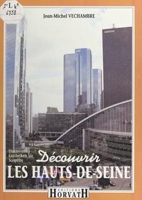 Jean-Michel Velchambre et Charles Pasqua - Découvrir les Hauts-de-Seine.