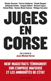 Jean-Michel Verne - Juges en Corse.