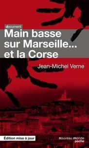 Coachingcorona.ch Main basse sur Marseille et la Corse Image