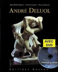 Jean-Michel Viguier et Claude Gaspari - André Deluol - Etreintes de pierre. 1 DVD