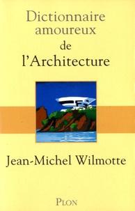 Dictionnaire amoureux de larchitecture.pdf