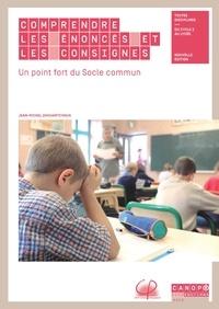 Jean-Michel Zakhartchouk - Comprendre les énoncés et les consignes - Un point fort du socle commun.