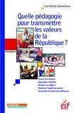 Jean-Michel Zakhartchouk - Quelle pédagogie pour transmettre les valeurs de la République ?.