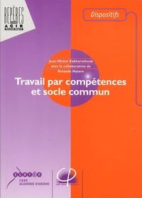 Jean-Michel Zakhartchouk - Travail par compétences et socle commun.