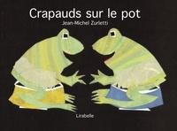 Jean-Michel Zurletti - Crapauds sur le pot.