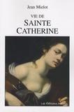 Jean Miélot - Vie de sainte Catherine.
