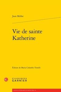 Jean Miélot - Vie de sainte Katherine.