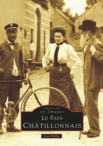 Jean Millot - Pays chatillonnais.