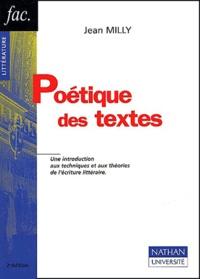 Jean Milly - Poétique des textes. - 2ème édition.