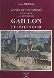 Jean Mineray - Récits et documents pour servir à l'histoire de Gaillon et d'alentour.