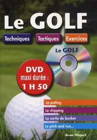 Jean Miquel - Le golf - Techniques, tactiques, exercices. 1 DVD