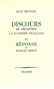 Jean Mistler - Discours de réception à l'Académie française.
