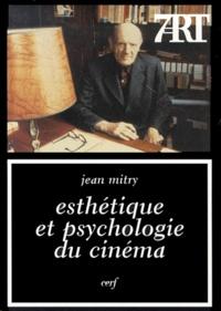 Jean Mitry - Esthétique et psychologie du cinéma.