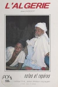 Jean Modot et Gérard Bisiaux - L'Algérie.