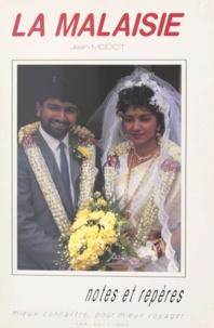 Jean Modot et Marie-Alix Gentilhomme - La Malaisie.