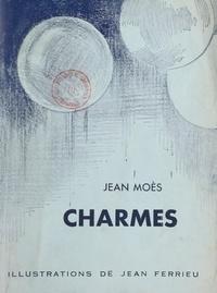 Jean Moes et Jean Ferrieu - Charmes.