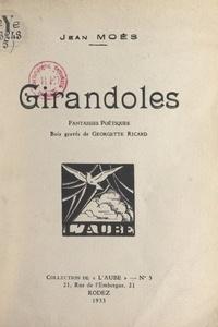 Jean Moes et Georgette Ricard - Girandoles - Fantaisies poétiques.