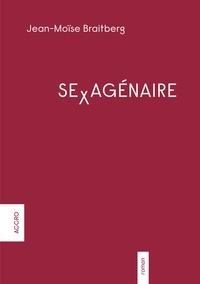 Jean-Moïse Braitberg - Sexagénaire.