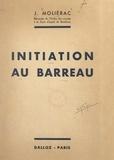Jean Moliérac - Initiation au Barreau.