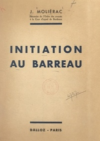 Jean Moliérac - Initiation au Barreau.