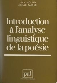 Jean Molino et Joëlle Tamine - Introduction à l'analyse linguistique de la poésie.