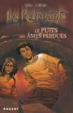 Jean Molla - Les Revenants Tome 3 : Le puits des âmes perdues.