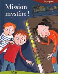 Jean Molla et Marie Kyprianou - Mission mystère !.