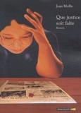 Jean Molla - Que justice soit faite.