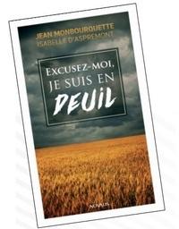 Excusez-moi je suis en deuil - Jean Monbourquette pdf epub